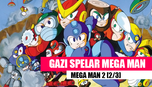 GaziSpelarMegaMan-MegaMan2-2
