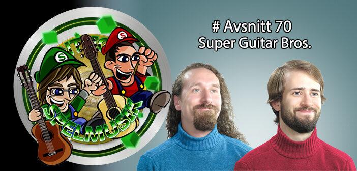 Äntligen Spelmusik #70 – Super Guitar Bros.