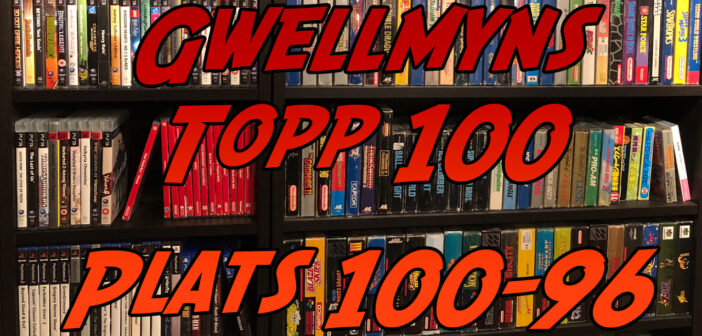 Spelturisterna – Gwellmyns Topp 100 lista: Plats 100-96