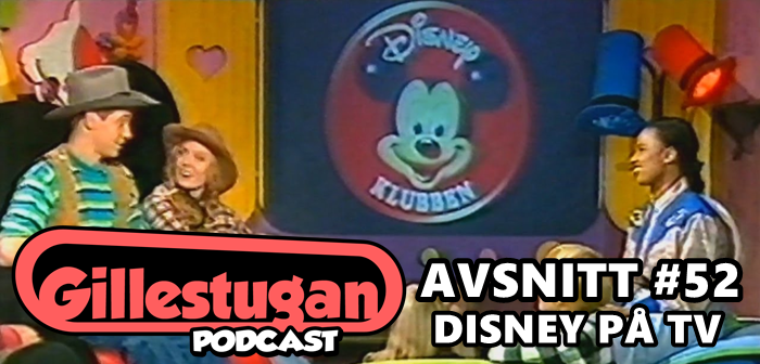 Gillestugan Podcast #52 – Disney på TV