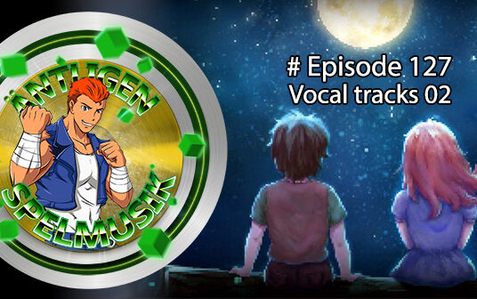 Äntligen Spelmusik #127 – Vocal tracks 02